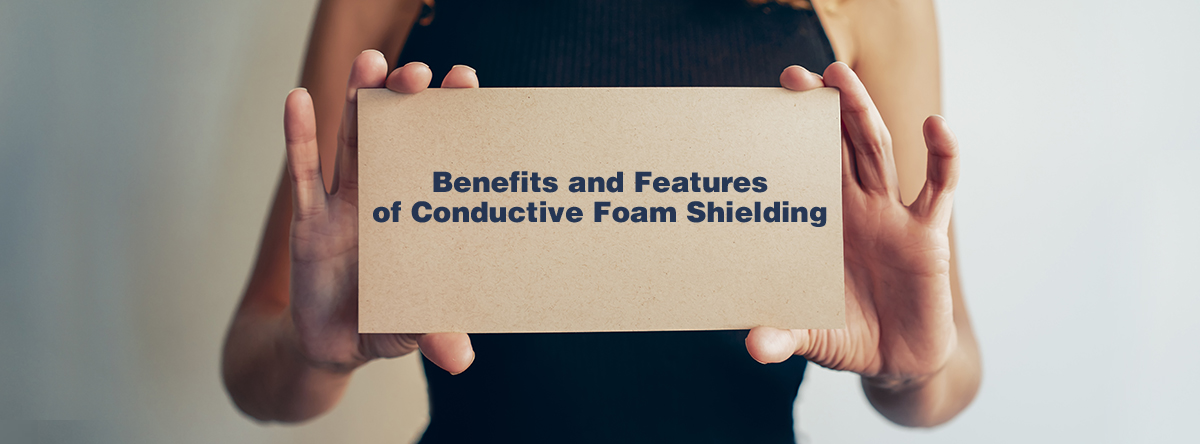 Conductive Foam Shielding