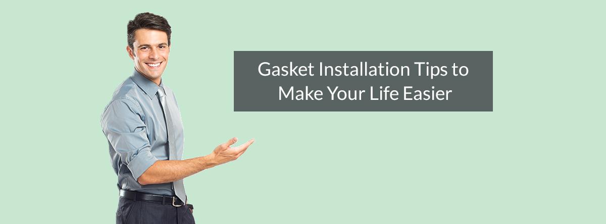 Gasket Installation