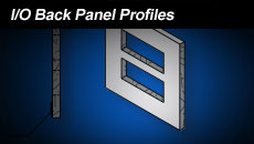 IO Back Panel Profiles