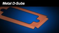 Metal D-Subs