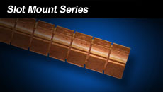 Slot Mount Series