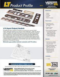 I/O (Input/Output) Gaskets